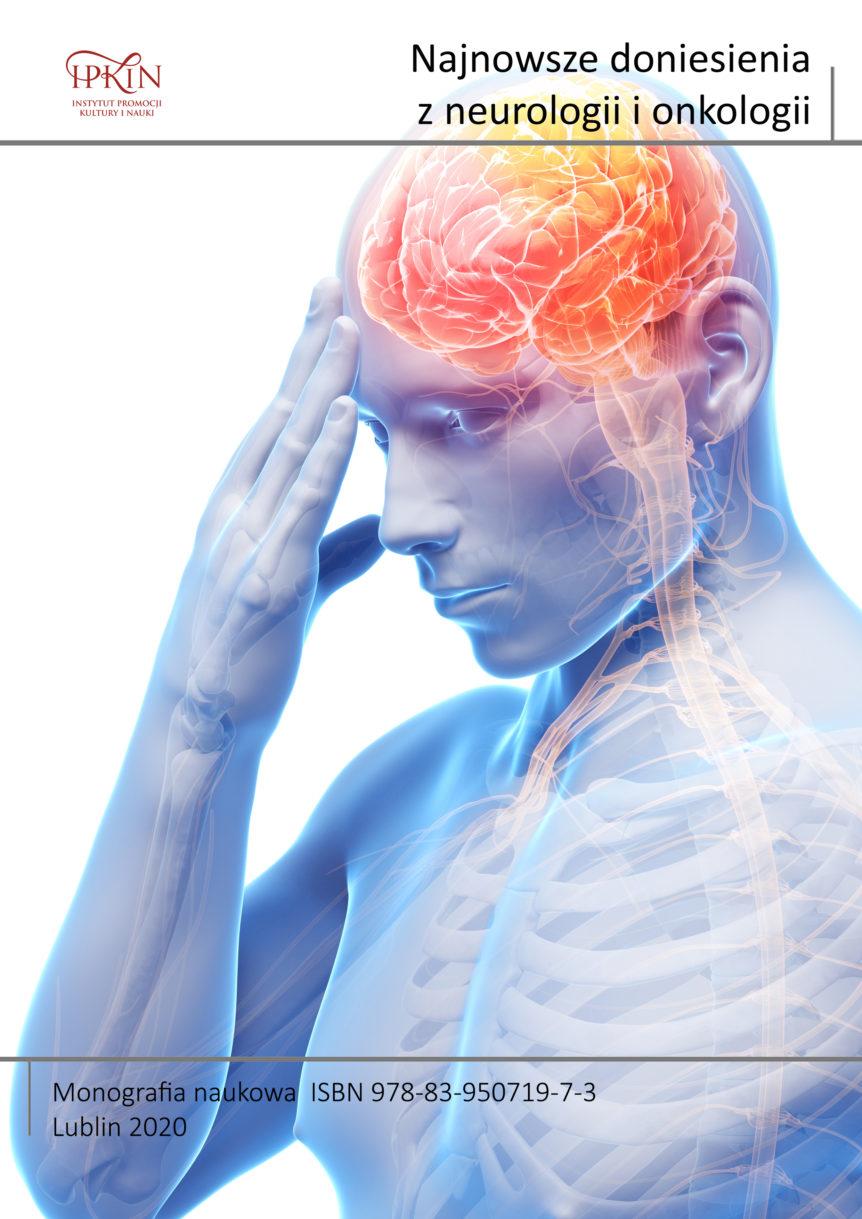 Najnowsze doniesienia z neurologii i onkologii